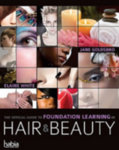 Official Guide to Foundation Learning in Hair and Beauty By Jane Goldsbro & Elaine White